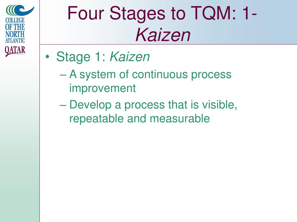 Four Stages to TQM: 1-