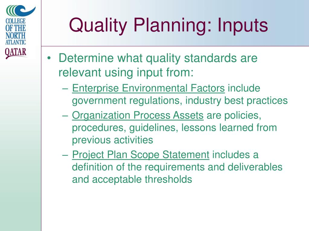 Quality Planning: Inputs