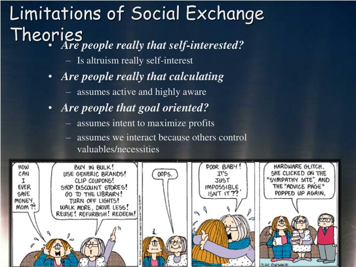 Limitations of Social Exchange Theories