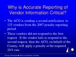 why is accurate reporting of vendor information critical10