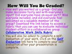 how will you be graded1