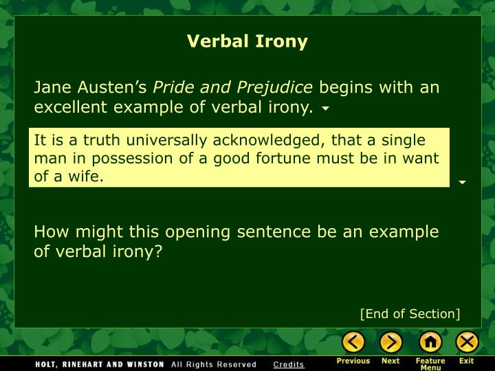 satire in pride and prejudice Jane austen - pride and prejudice  susan, the previous name for northanger abbey, a satire of the popular gothic novel which was very famous during the 18th century.