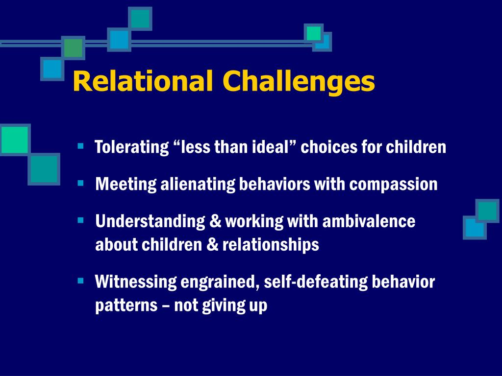 Relational Challenges