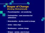 stages of change working motivationally