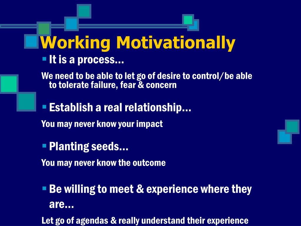 Working Motivationally