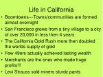 life in california
