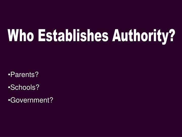 Who Establishes Authority?