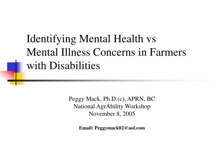 identifying mental health vs mental illness concerns in farmers with disabilities n.