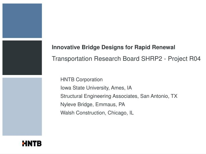 Innovative bridge designs for rapid renewal