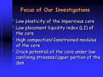 focus of our investigations