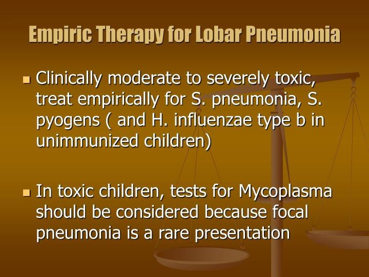 Empiric Therapy for Lobar Pneumonia