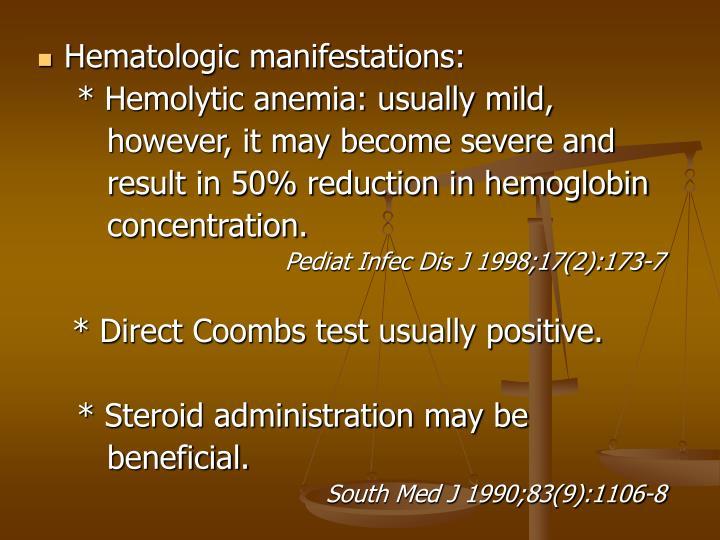 Hematologic manifestations: