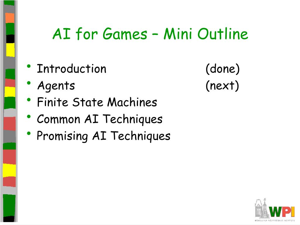 AI for Games – Mini Outline