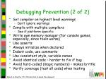 debugging prevention 2 of 2
