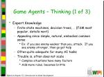 game agents thinking 1 of 3
