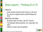 game agents thinking 2 of 3
