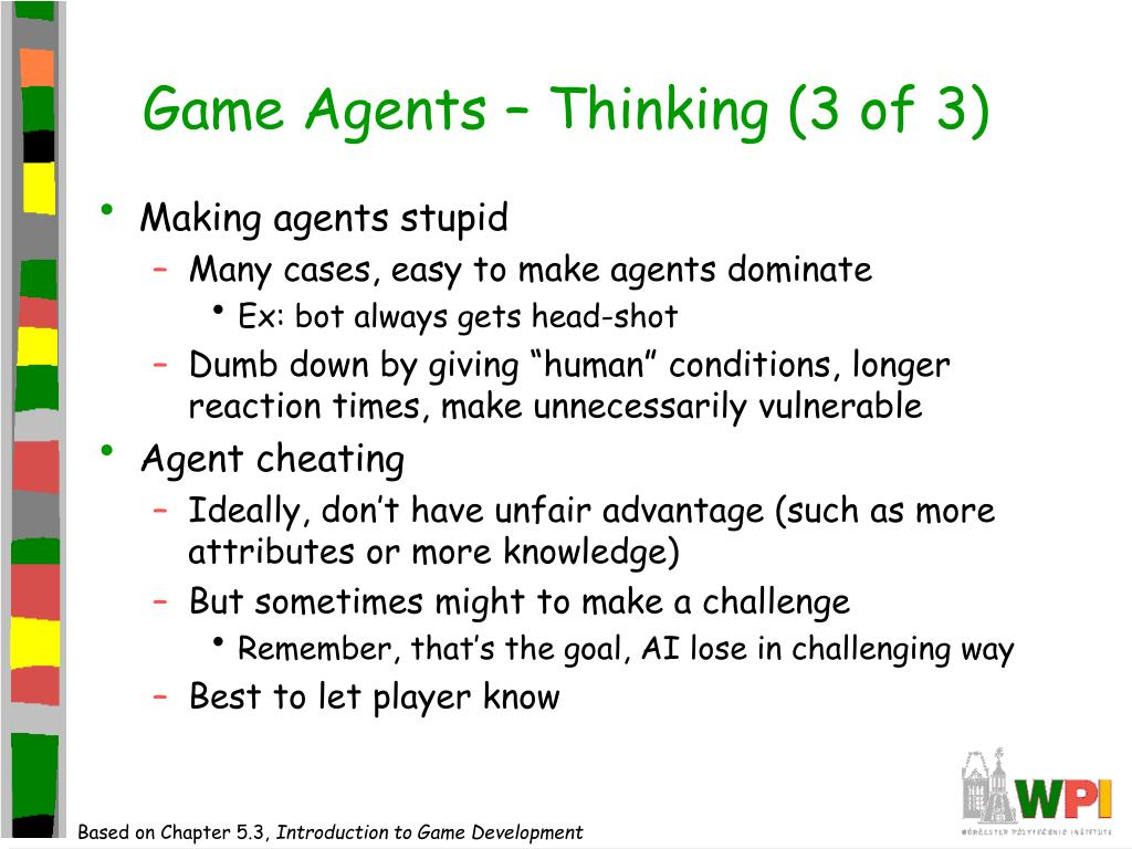 Game Agents – Thinking (3 of 3)
