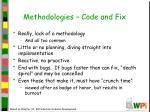 methodologies code and fix