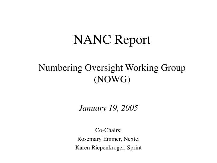 nanc report numbering oversight working group nowg n.