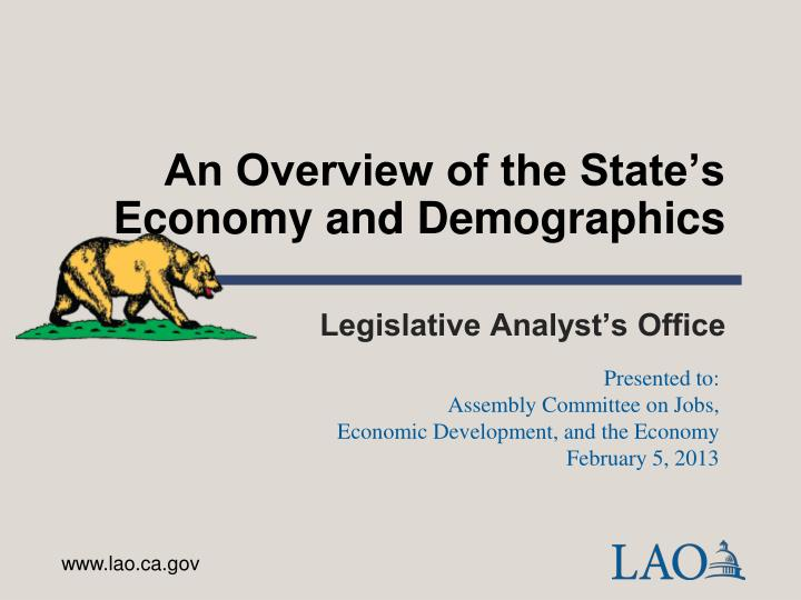 an overview of the state s economy and demographics n.