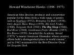 howard winchester hawks 1896 1977
