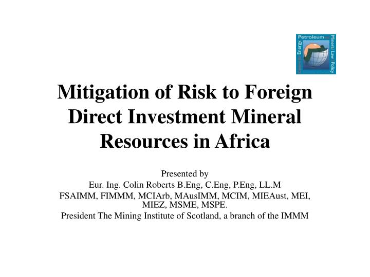 mitigation of risk to foreign direct investment mineral resources in africa n.