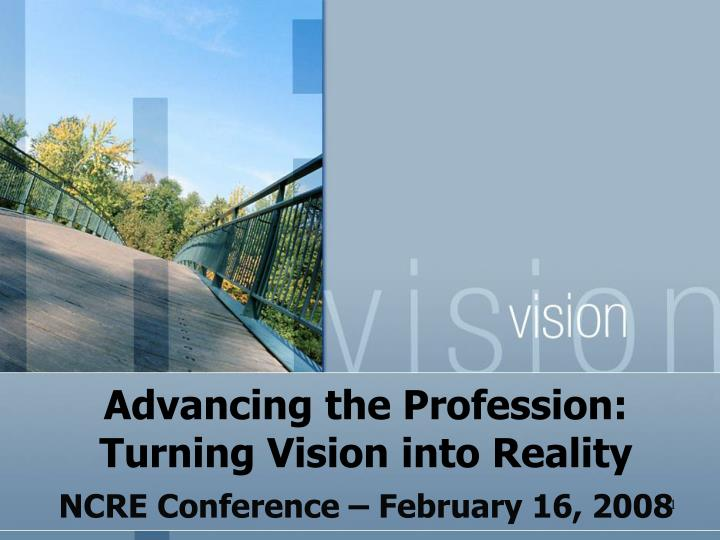 advancing the profession turning vision into reality
