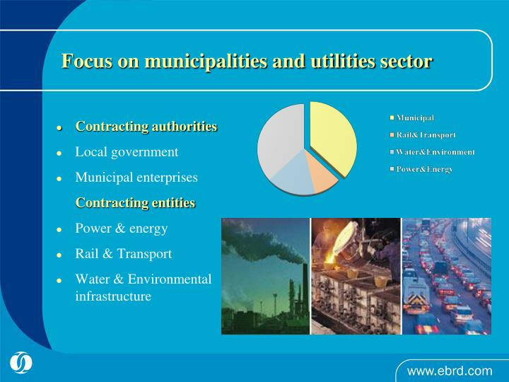 Focus on municipalities and utilities sector