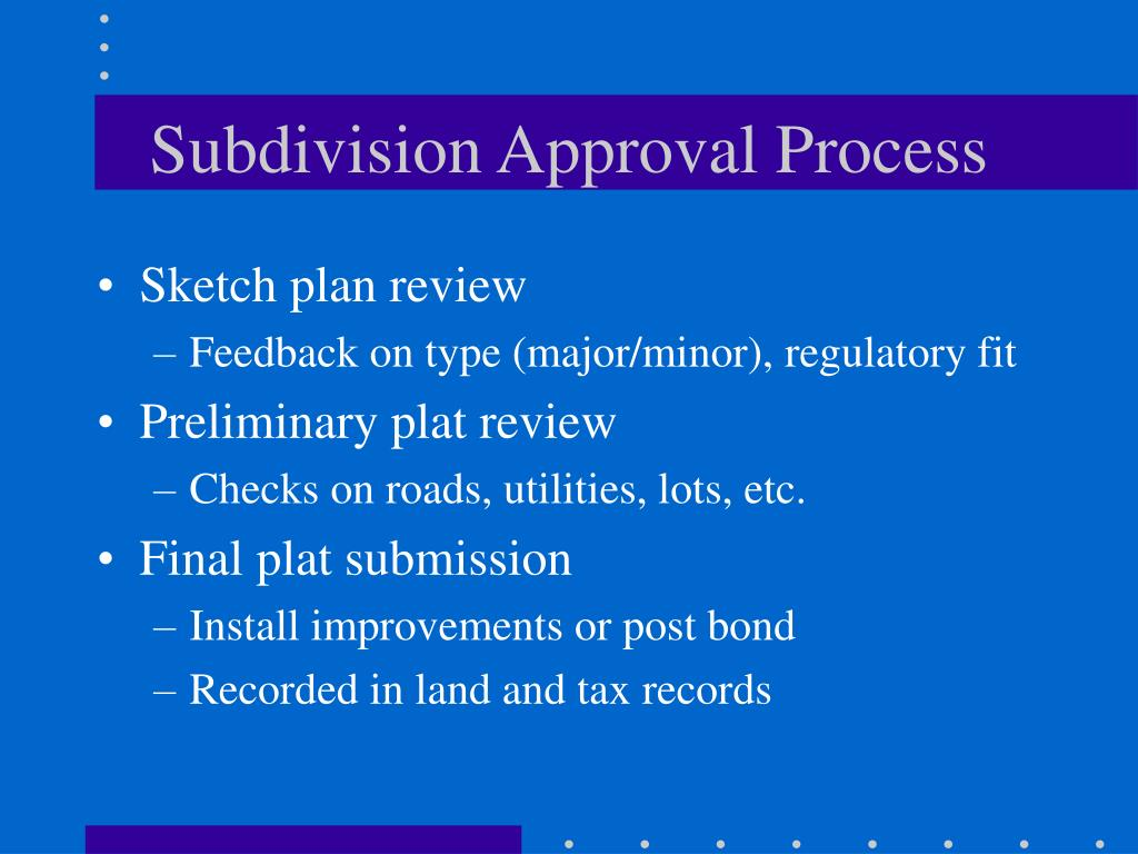 Subdivision Approval Process