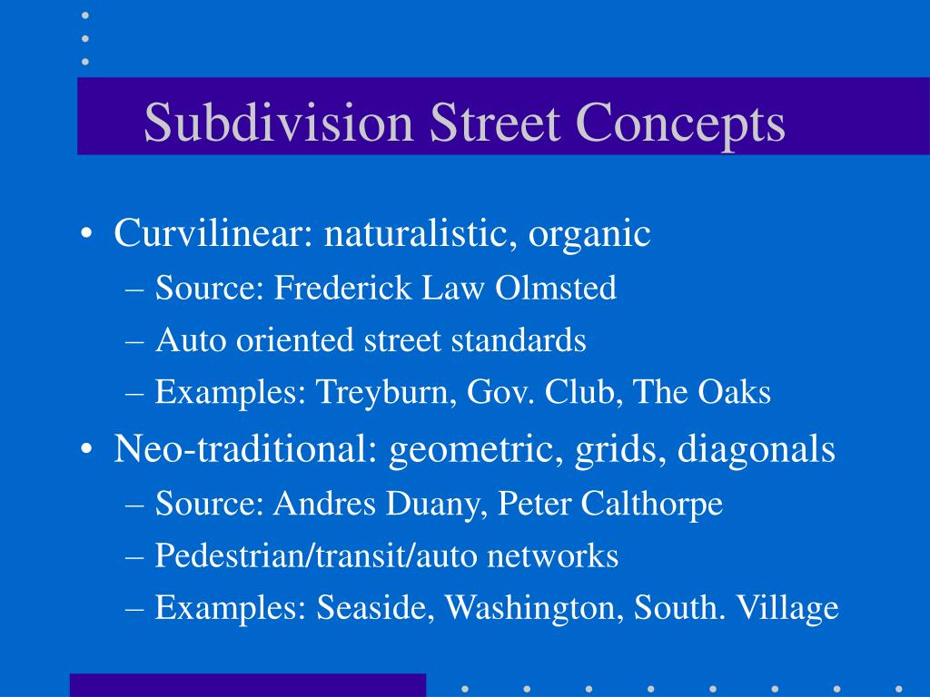 Subdivision Street Concepts