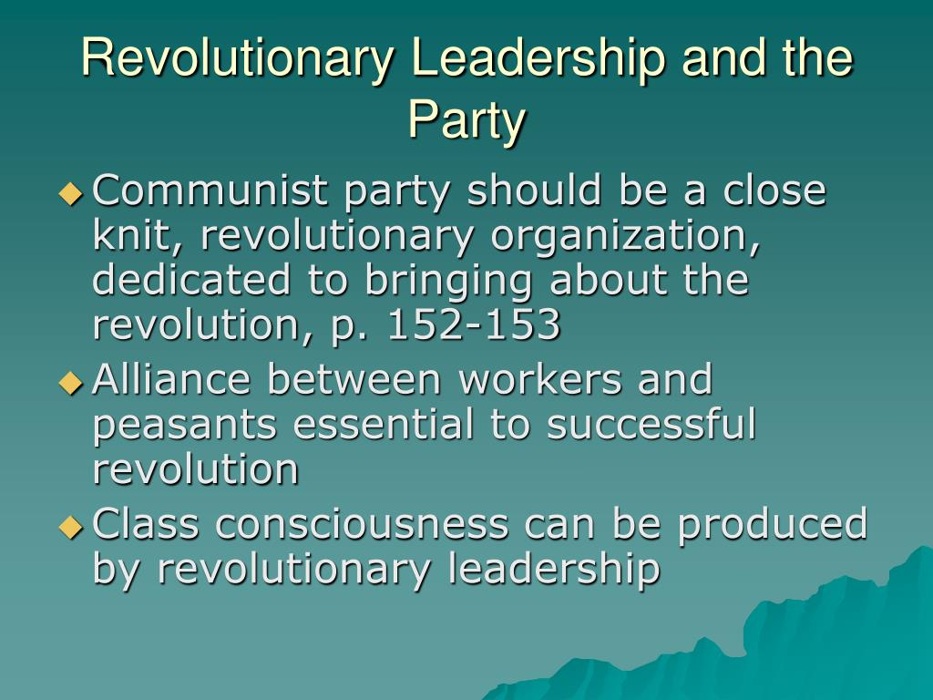Revolutionary Leadership and the Party