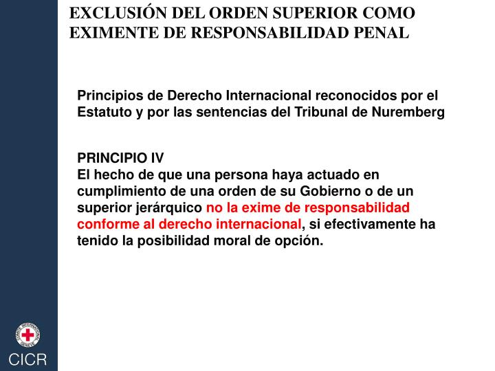 EXCLUSIÓN DEL ORDEN SUPERIOR COMO EXIMENTE DE RESPONSABILIDAD PENAL