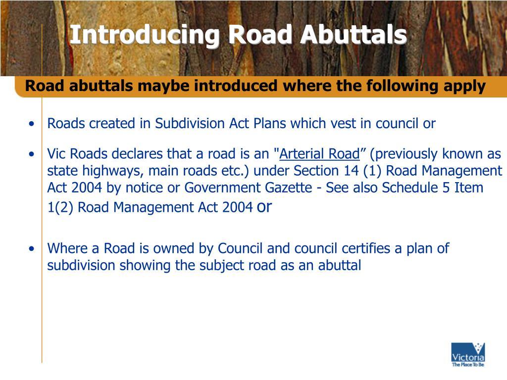 Introducing Road Abuttals