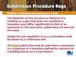subdivision procedure regs18