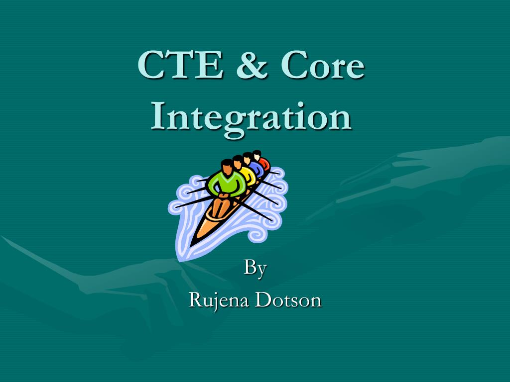 cte core integration l.