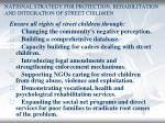 national strategy for protection rehabilitation and integration of street children