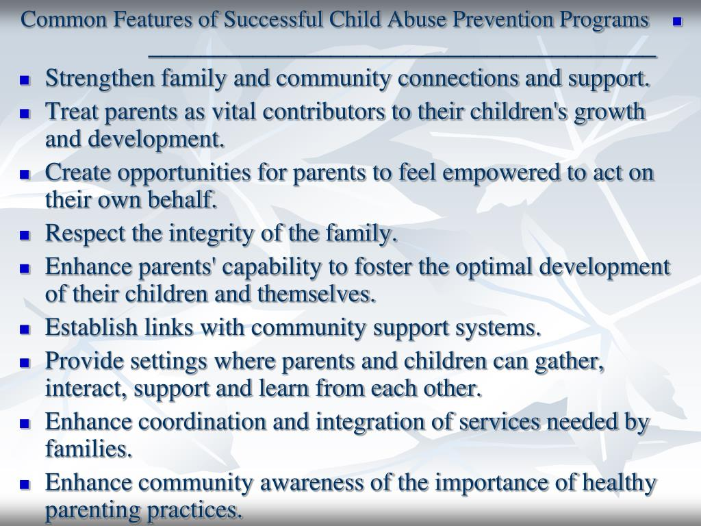 Common Features of Successful Child Abuse Prevention Programs