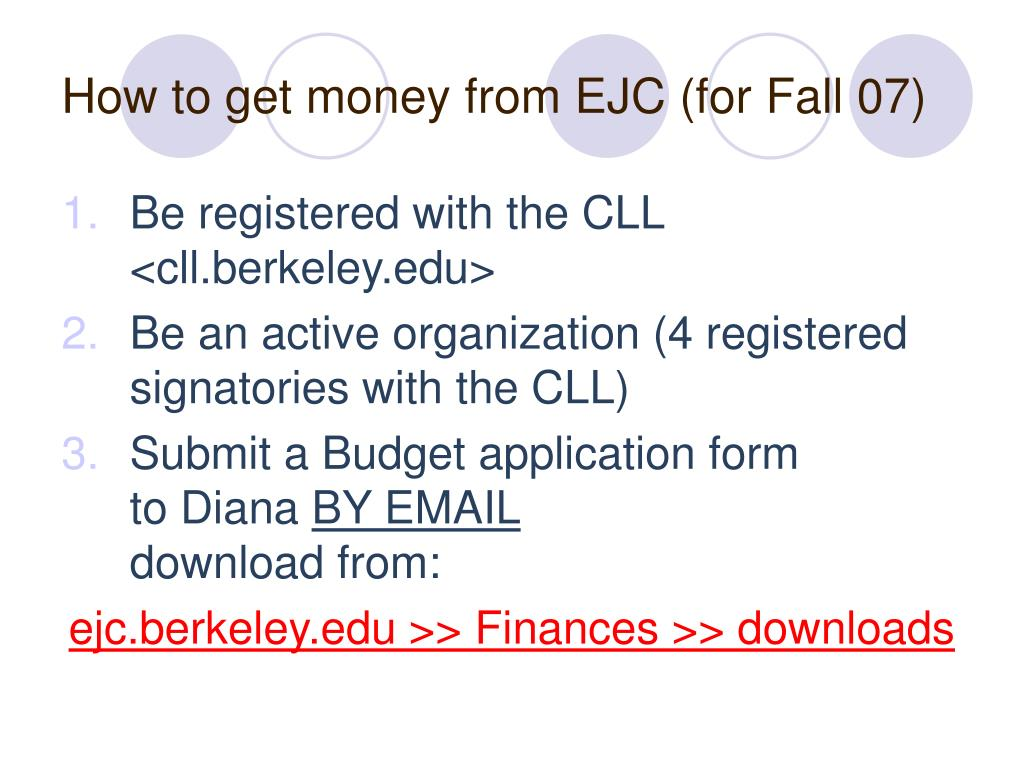 How to get money from EJC (for Fall 07)