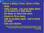 when a baby cries have a plan