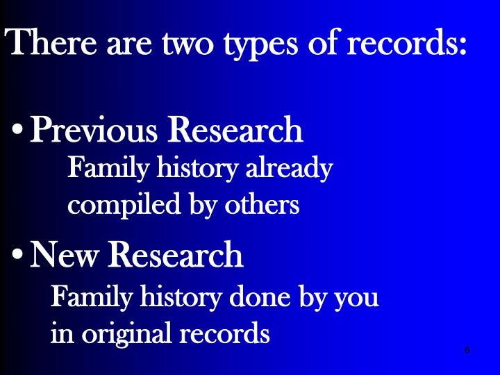 There are two types of records: