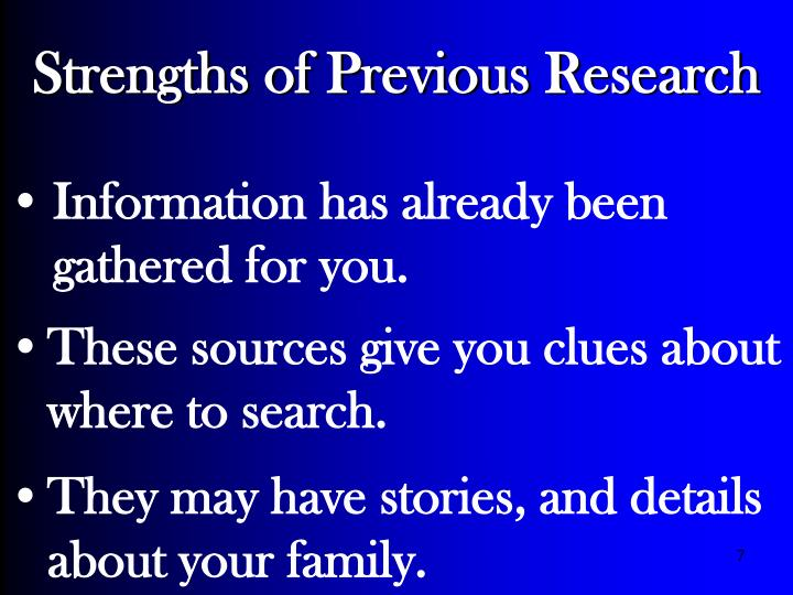 Strengths of Previous Research