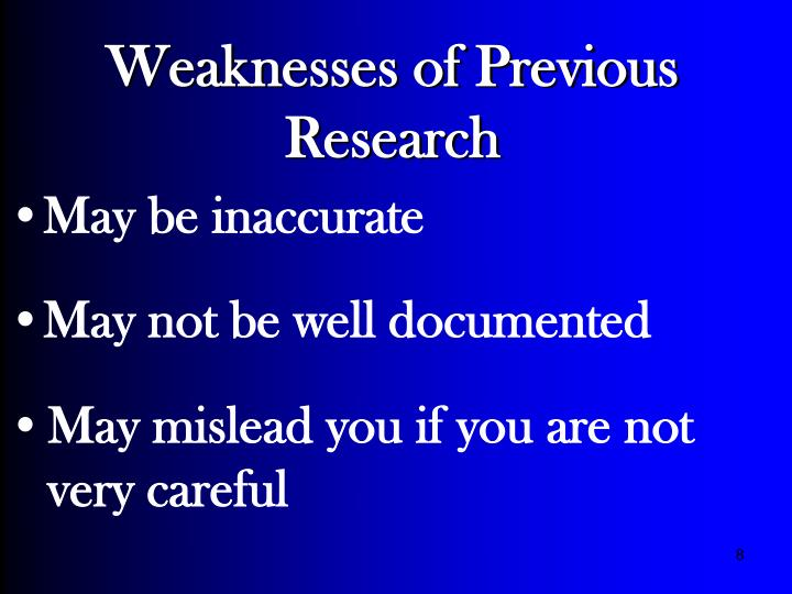Weaknesses of Previous Research