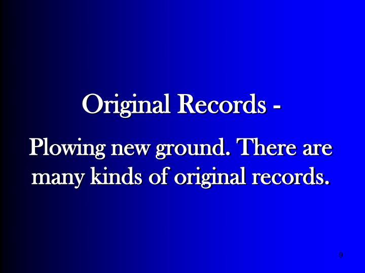 Original Records -