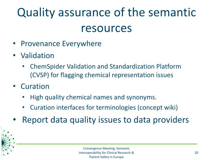 Quality assurance of the semantic resources