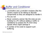 buffer and conditioner