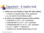 capacitors a useful unit