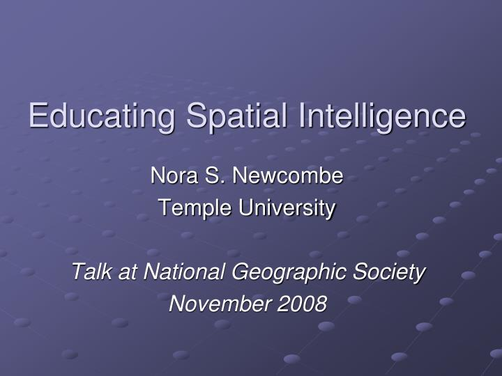 educating spatial intelligence n.