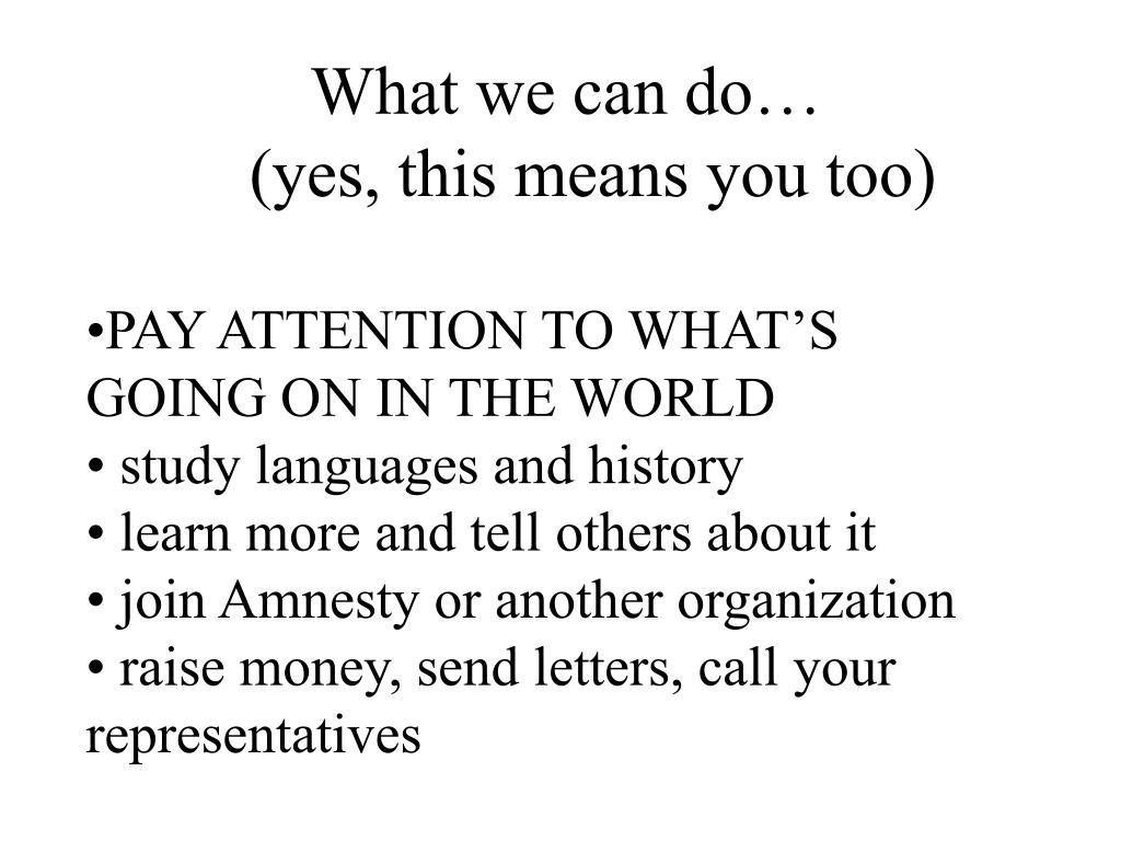 What we can do…