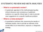 systematic review and meta analyses