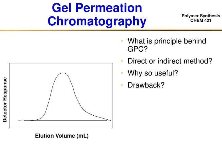 Gel Permeation Chromatography